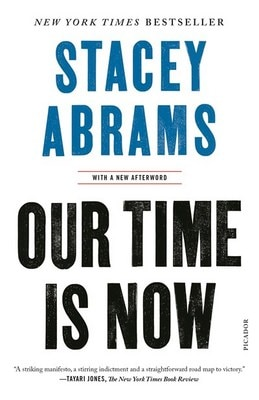 Our Time Is Now: Power  Purpose  and the Fight for a Fair America