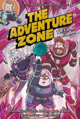 The Adventure Zone: The Crystal Kingdom