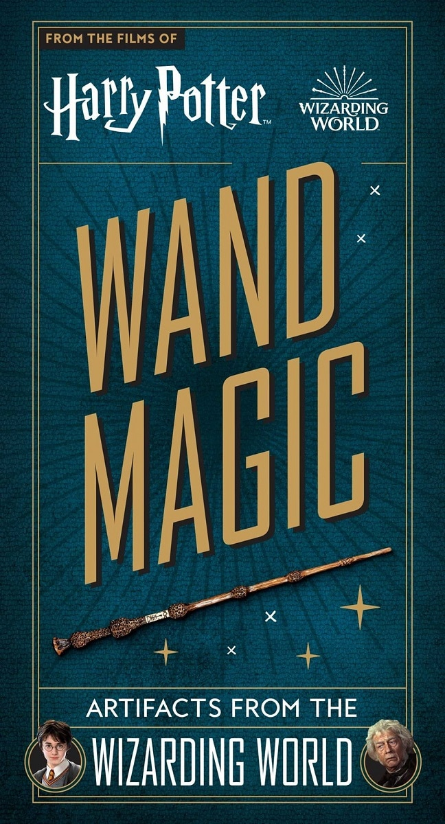 Harry Potter: Wand Magic: Artifacts from the Wizarding World