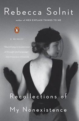 Recollections of My Nonexistence: A Memoir