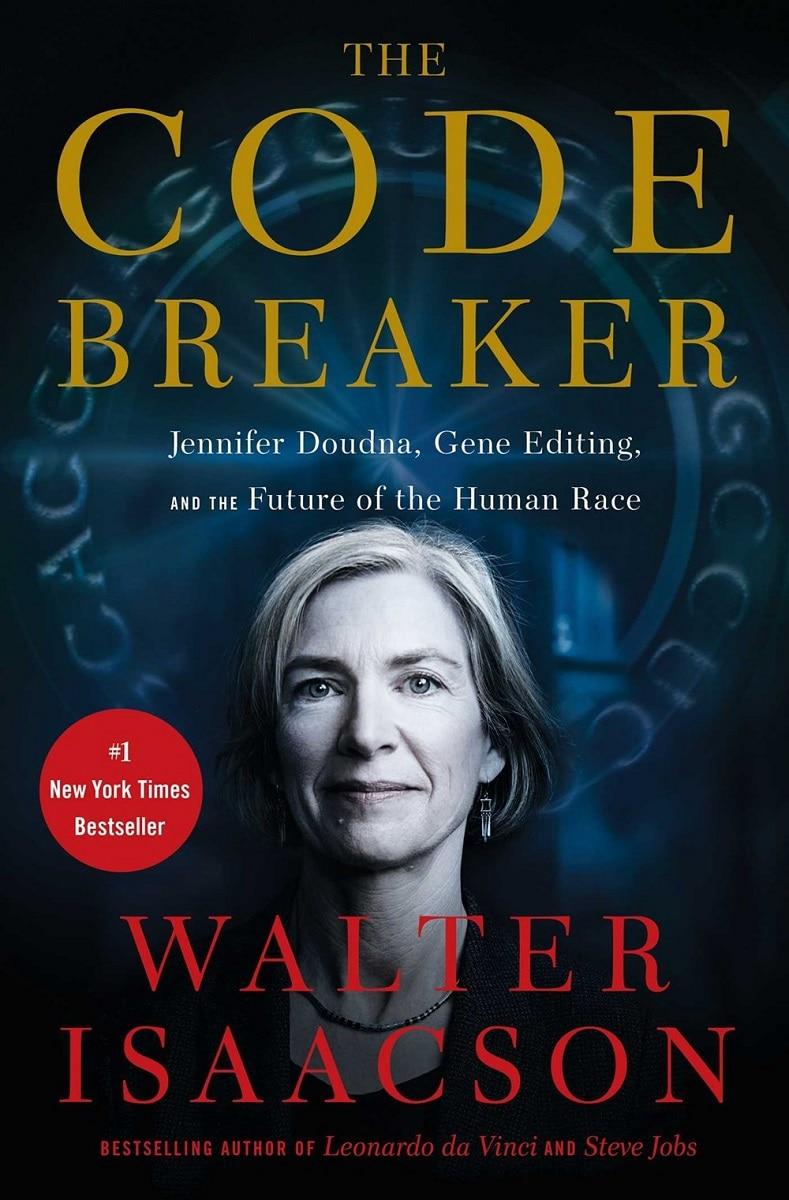 The Code Breaker: Jennifer Doudna  Gene Editing  and the Future of the Human Race