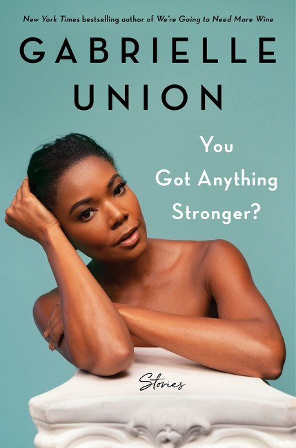You Got Anything Stronger?: Stories
