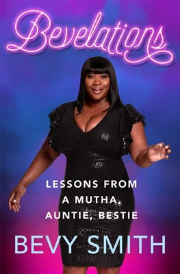 Bevelations: Lessons from a Mutha  Auntie  Bestie