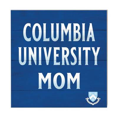 Columbia University Team Color Mom Sign