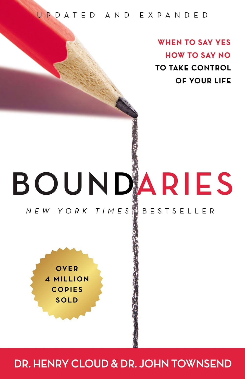 Boundaries Updated and Expanded Edition: When to Say Yes  How to Say No to Take Control of Your Life