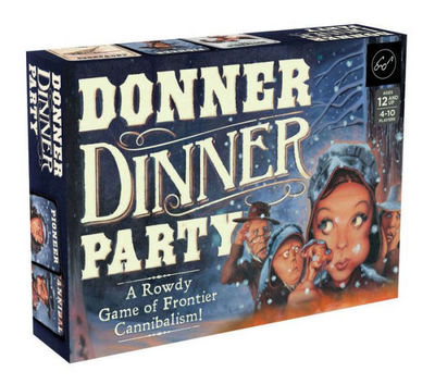 Chronicle Books Donner Dinner Party: A Rowdy Game of Frontier Cannibalism! (Weird Games for Parties  Wild West Frontier Game)