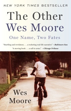 The Other Wes Moore: One Name  Two Fates